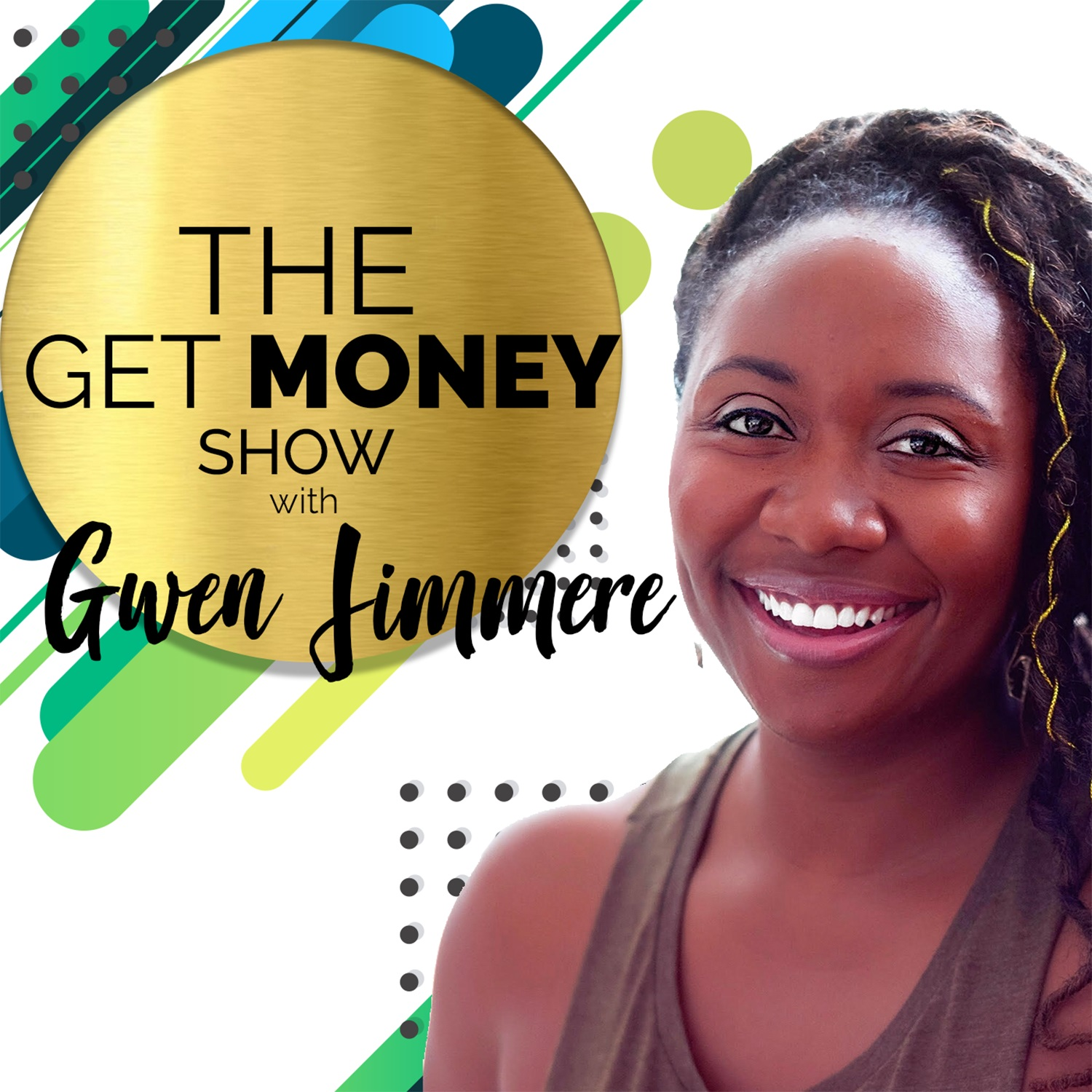 Get Money Show with Gwen Jimmere