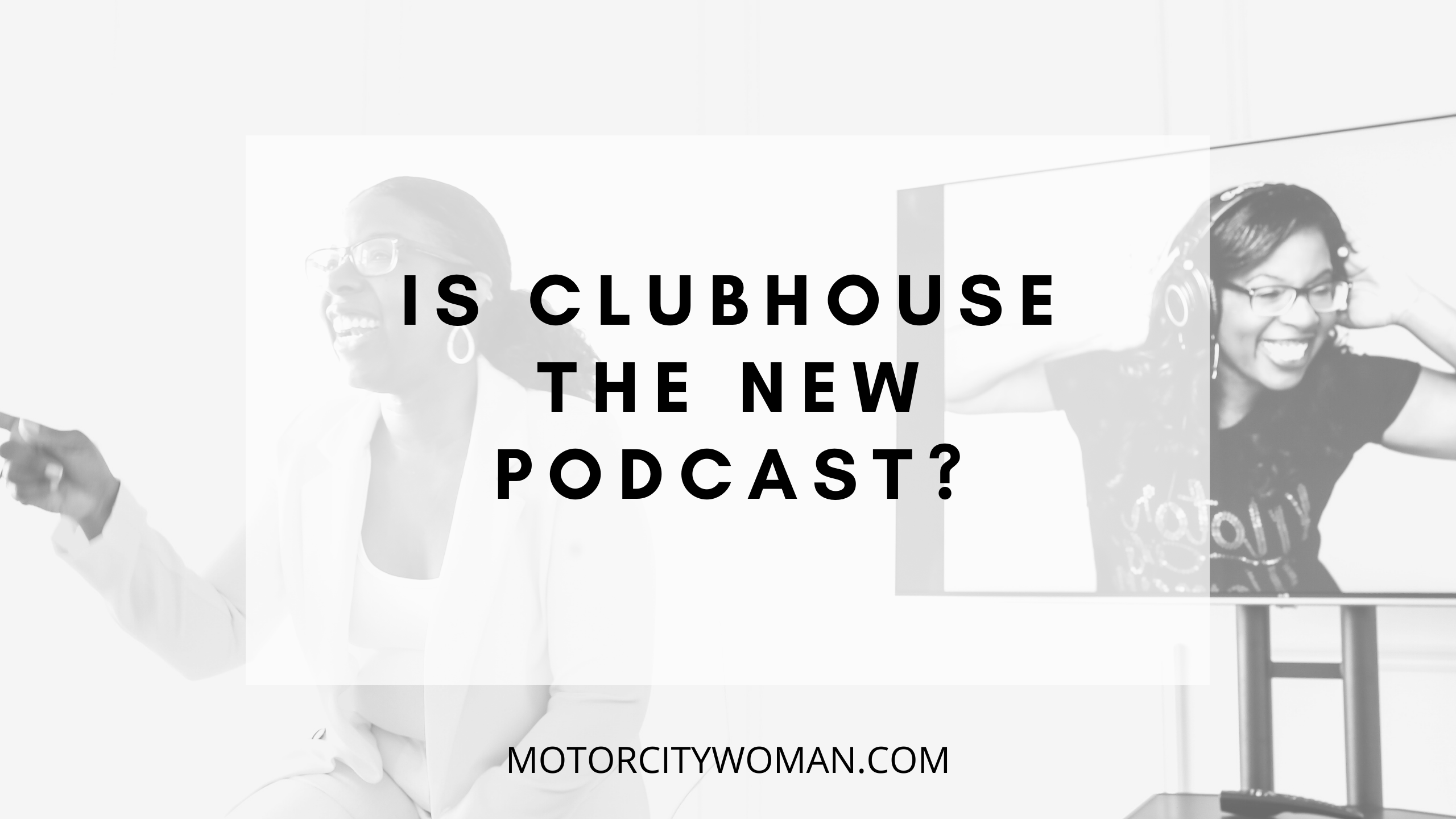Is Clubhouse the new podcast_ (1)